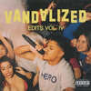 Vandalized Edits Volume IV