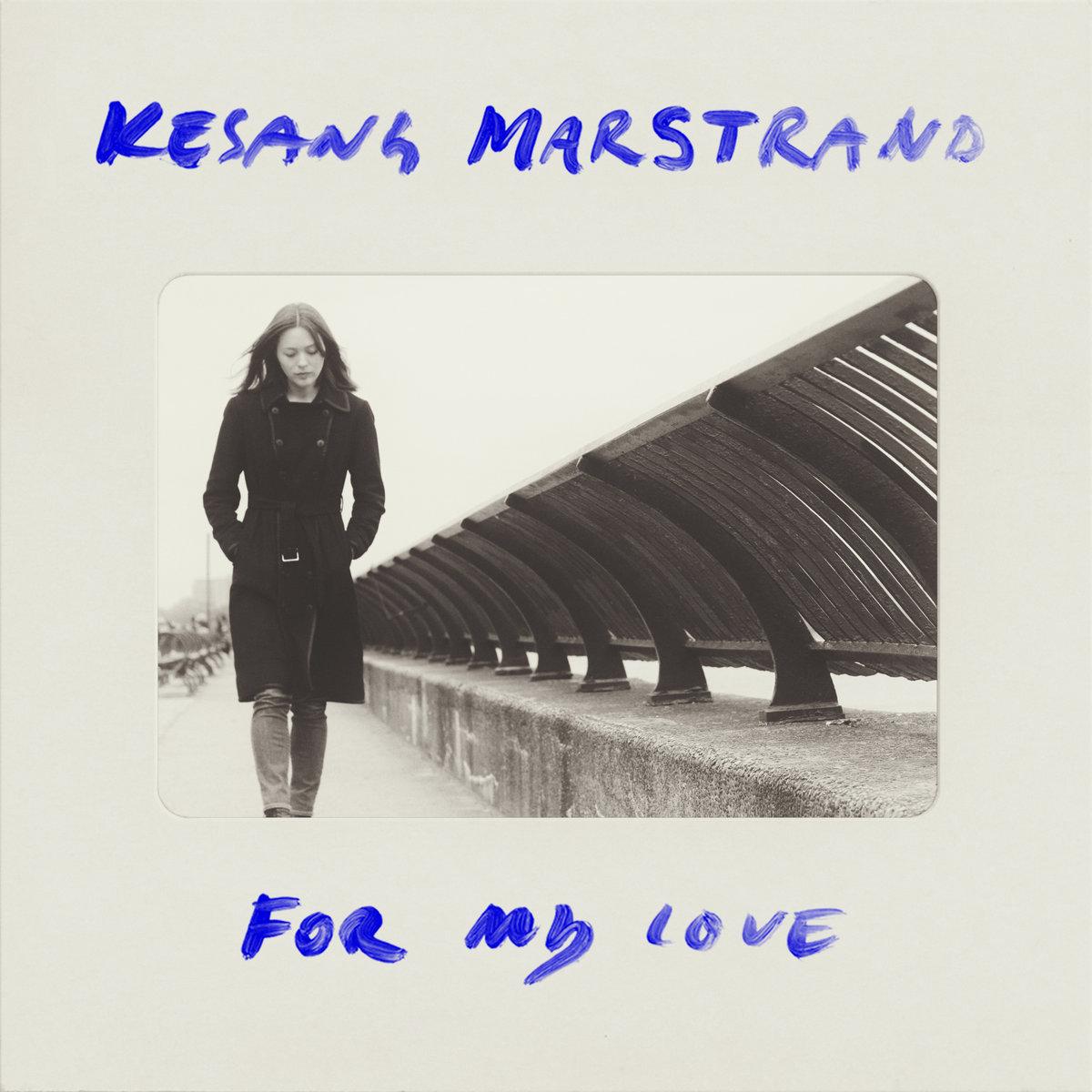For My Love Kesang Marstrand