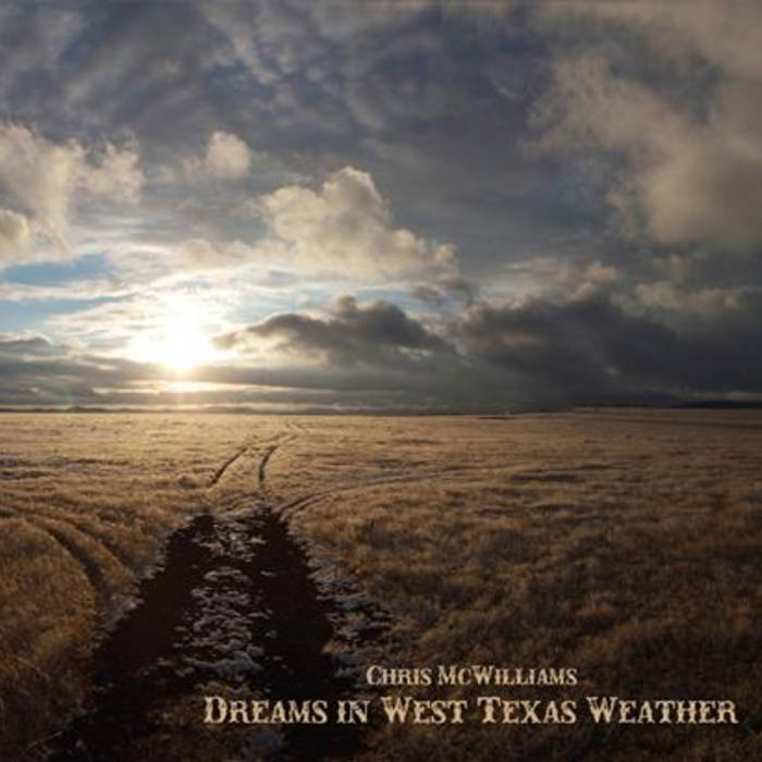 Dreams In West Texas Weather Part 90