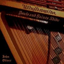 Allhallowtide: Souls and Saints Abide cover art