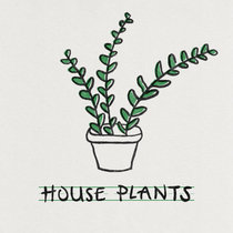 House Plants cover art