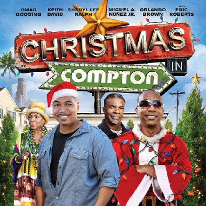 Christmas Vacation Soundtrack.Christmas In Compton Soundtrack