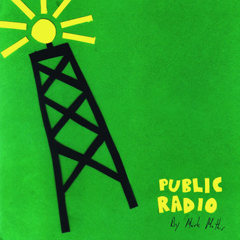 public radio by mark mathis by mark mathis