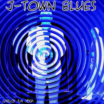 J-Town Blues cover art