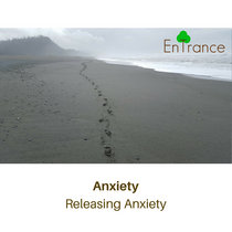 Anxiety - Releasing Anxiety cover art