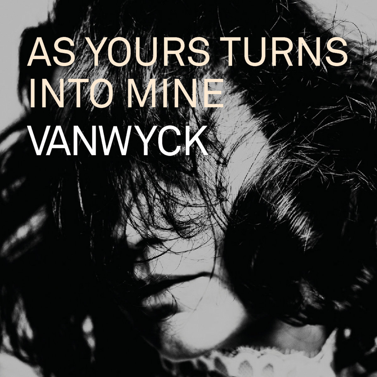 As Yours Turns Into Mine by VanWyck