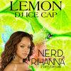 N.E.R.D ft. Rihanna - Lemon (Remix)