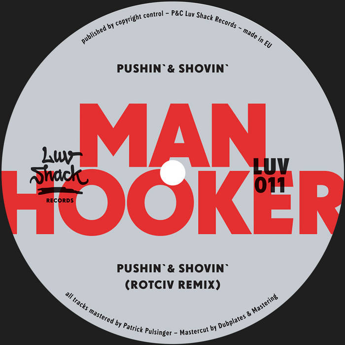 Manhooker - Pushin' & Shovin' - LUV011 cover art