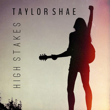 High Stakes by Taylor Shae