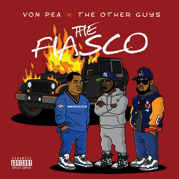 The Fiasco by Von Pea & The Other Guys