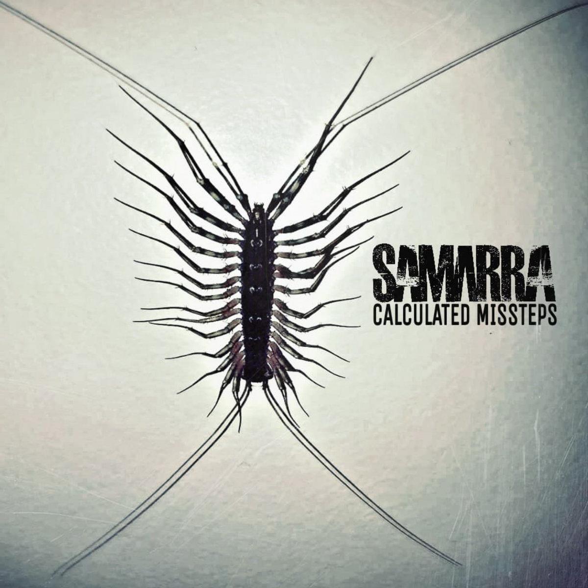 Samarra - Calculated Missteps [EP] (2018)