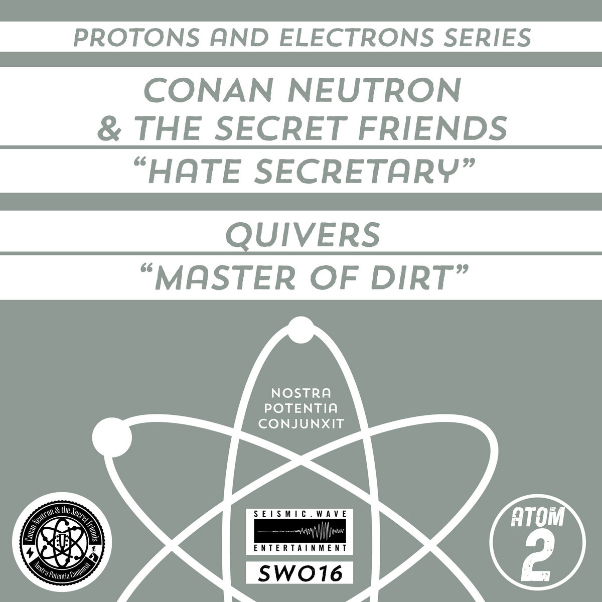 Protons and Electrons: Atom 2 - Hate Secretary / Quivers