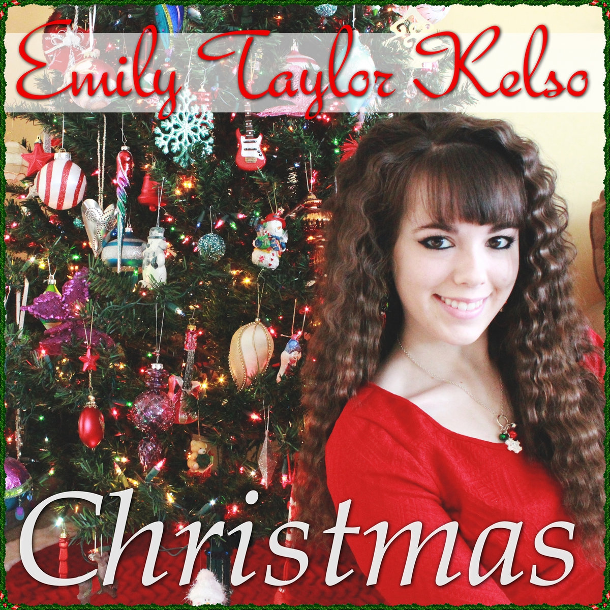 christmas is the time to say i love you from christmas ep by emily taylor kelso - Christmas Is The Time To Say I Love You