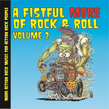 A Fistful More of Rock & Roll - Volume 2 by Fret Rattles