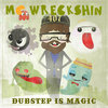 Dubstep is Magic Cover Art