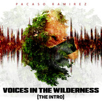 Voices in the Wilderness [Intro] by Pacaso Ramirez cover art