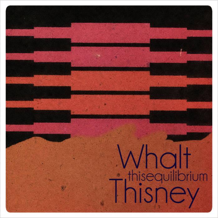 WHΛLTHISИEY – Thisequillibrium