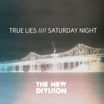 True Lies //// Saturday Night [Double Single] cover art
