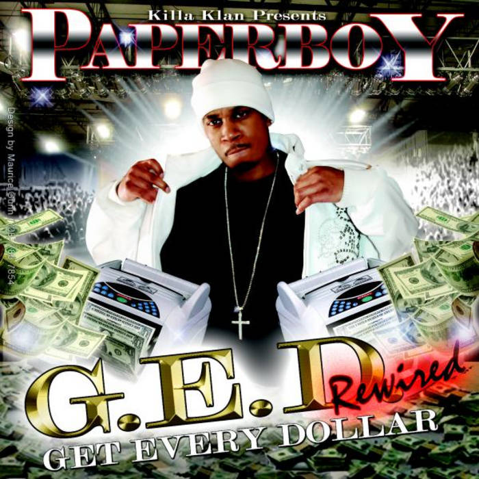 G E D  Get Every Dollar Rewired | PaperBoy Da Great