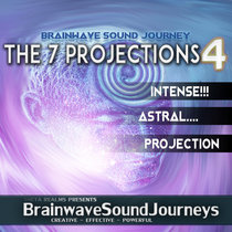 THE 7 PROJECTIONS 4 - SHAMANS ASTRAL PROJECTION cover art