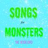 Songs for Monsters Cover Art