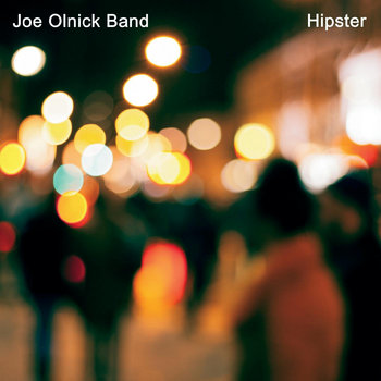 Hipster by Joe Olnick Band
