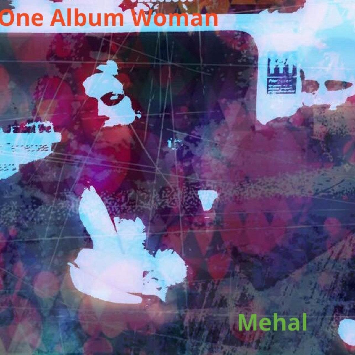 one album woman mehal