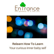 Relearn How To Learn - Your curious inner baby self cover art