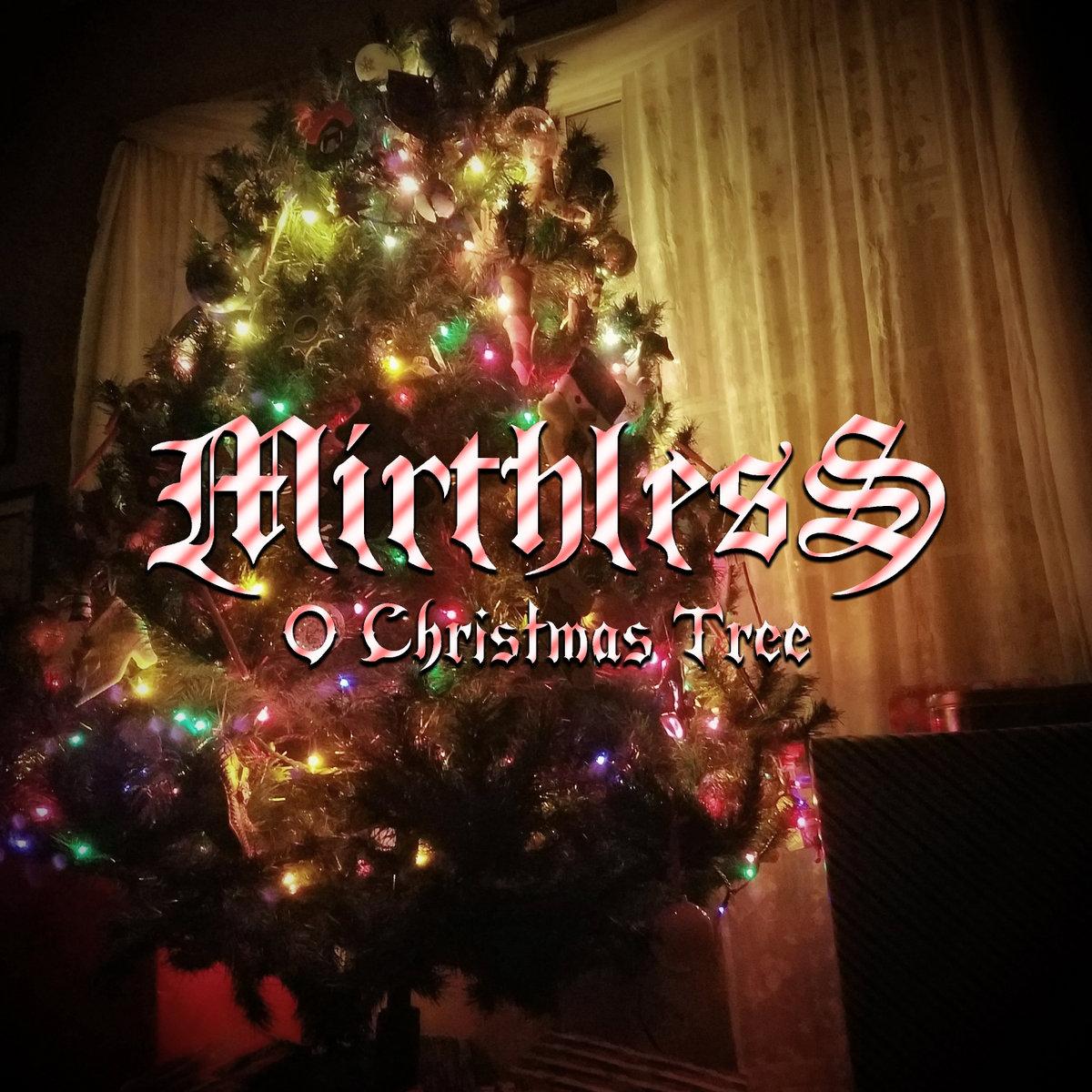 O Christmas Tree | Mirthless
