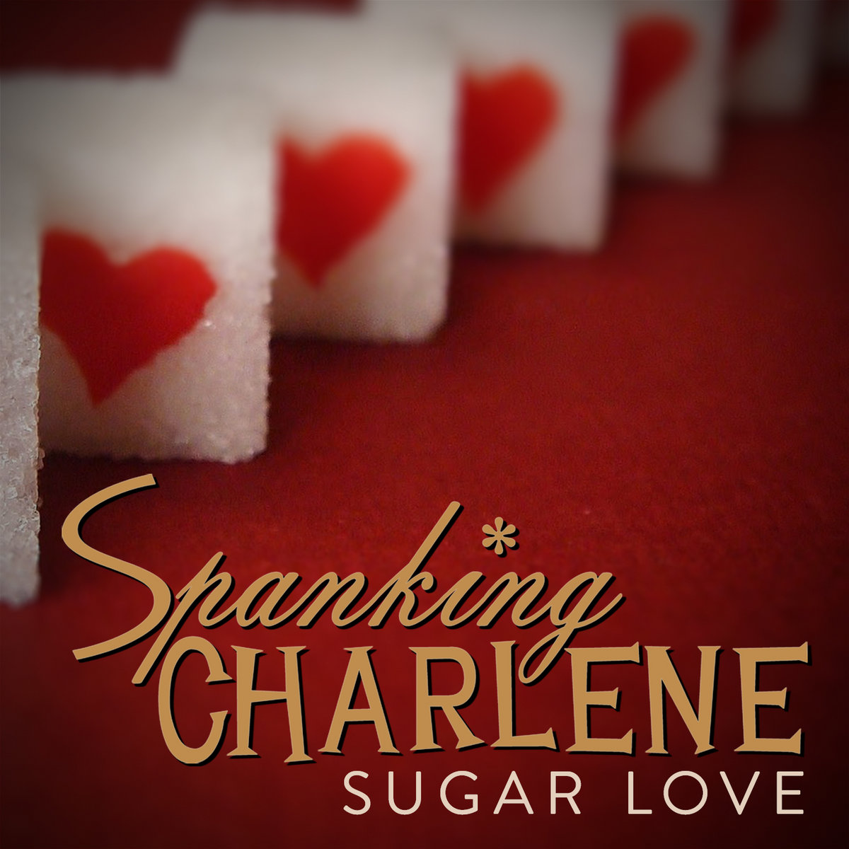 Sugar Love (live) by Spanking Charlene
