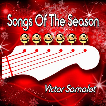 Songs Of The Season by Victor Samalot