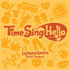 Time to Sing Hello Cover Art