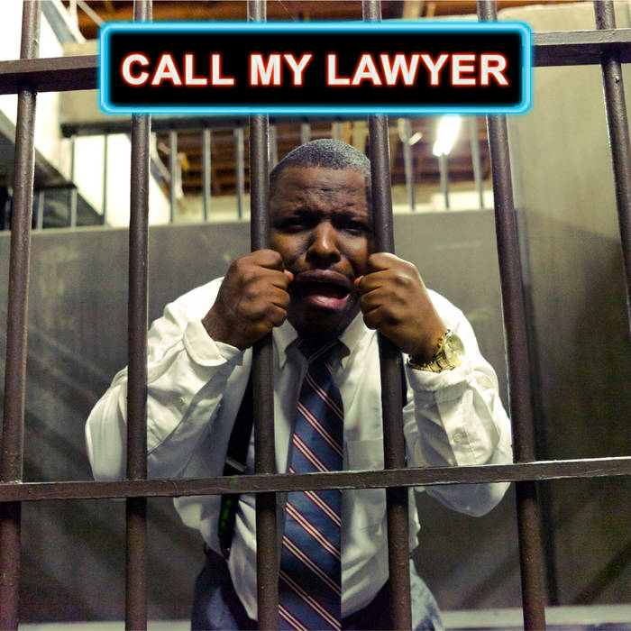 Call My Lawyer (Mixtape) cover art