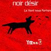 Noir Desir - Le Vent Nous Portera (YiannC Nu Disco)