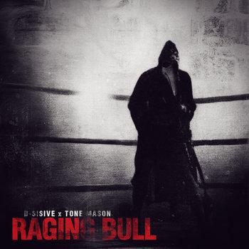 Raging Bull EP by Tone Mason