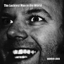 The Luckiest Man in the World (10th Anniversary Edition) cover art