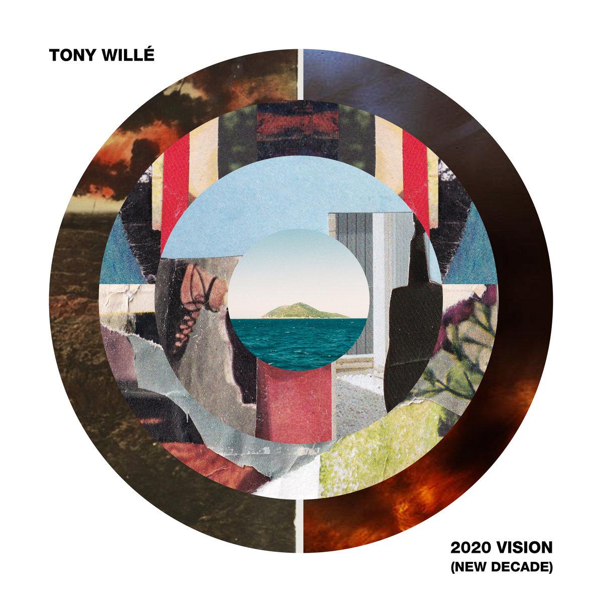 2020 Vision (New Decade) by Tony Willé