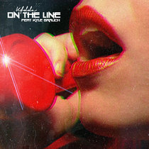 On the Line Feat. Kyle Brauch Digital Bundle cover art