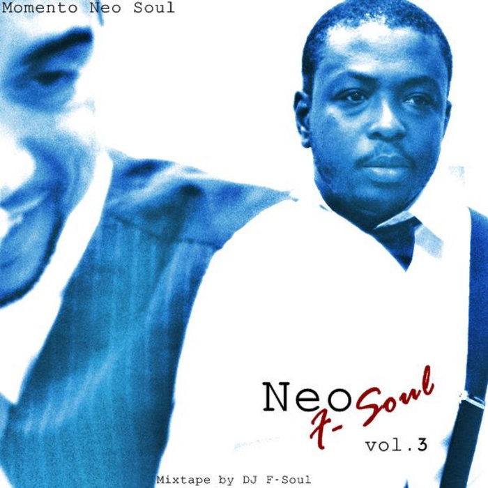 F Action Alternative Rock It Up Vol 5 Free: Neo ''F'' Soul Volume 3 (Mixtape)