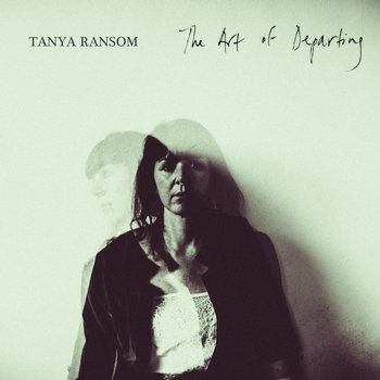 The Art of Departing by Tanya Ransom