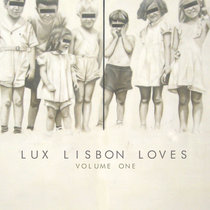 Lux Lisbon Loves - Volume One cover art