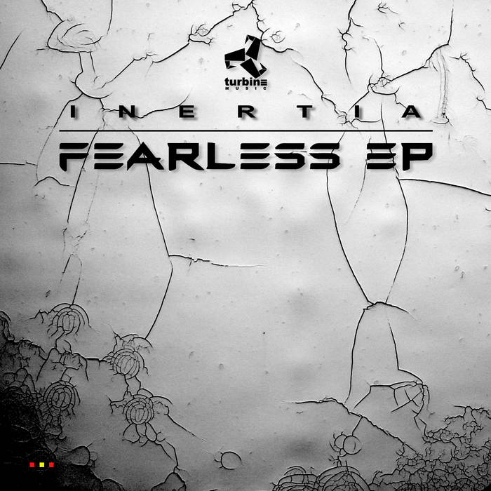 Inertia - Fearless EP | Turbine Music 008 cover art