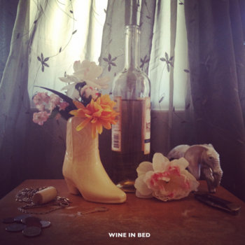 Wine In Bed EP by The Fainting Room