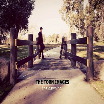 The Dawning (EP) by The Torn Images