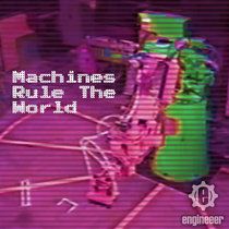Machines Rule The World cover art