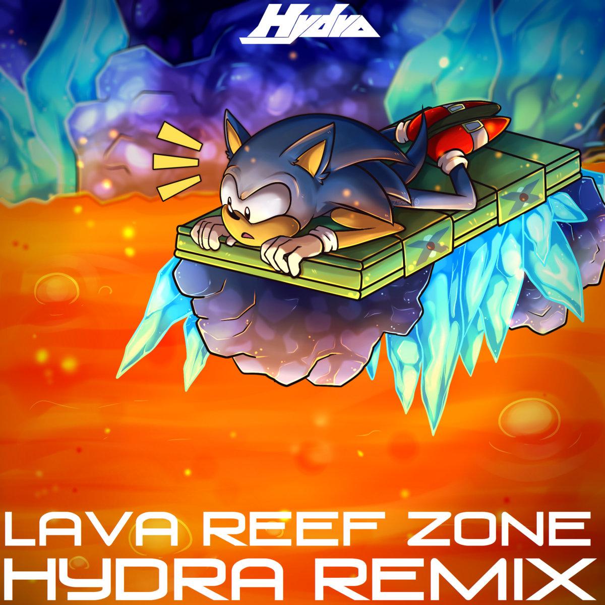 Lava Reef Zone (Hydra Remix) | Hydra