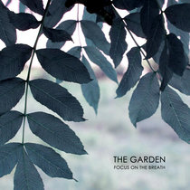 Focus on the Breath - The Garden cover art