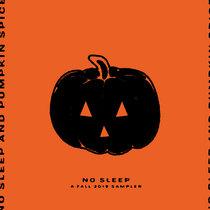 No Sleep and Pumpkin Spice: A Fall 2019 Sampler cover art