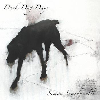 Dark Dog Days - re-mixed 2020 by Simon Scardanelli