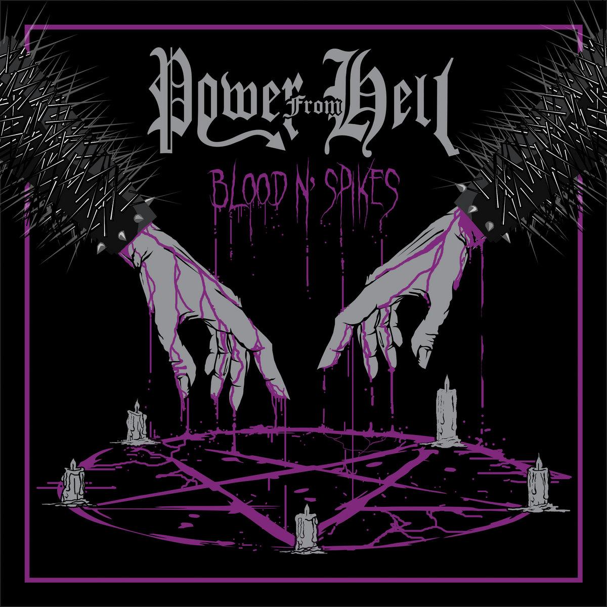 Αποτέλεσμα εικόνας για power from hell blood and spikes review